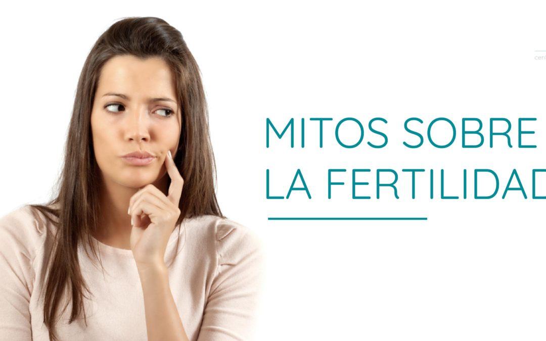 Mitos sobre la fertilidad